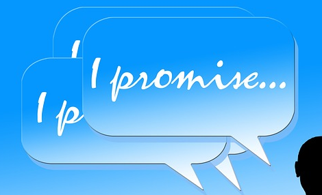 Keep your promises!!!!!